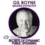 Gil Boyne – Secrets of Dynamic Public Speaking