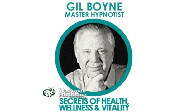 gil, boyne, secrets, health, wellness, vitality, dynamic, hypnosis, hypnotist, master, power, programming