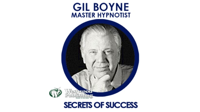 gil, boyne, secrets, success, hypnosis, hypnotist, master, power, programming