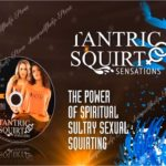 Gabrielle Moore – Tantric Squirt Sensations